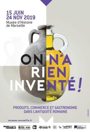 Musee Marseille Histoire exposition On n'a rien invente affiche